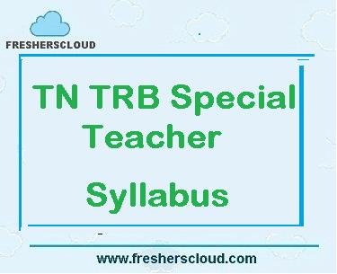 TN TRB Special Teacher Syllabus