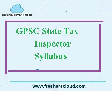 Gujarat PSC State Tax Inspector Syllabus