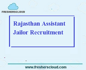 Rajasthan Assistant Jailor Recruitment