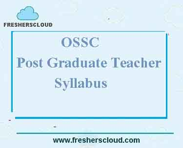 OPSC Post Graduate Teacher Syllabus