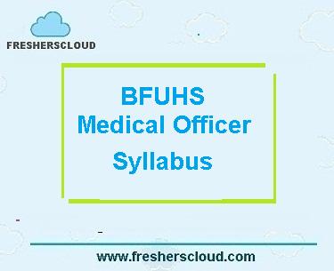 BFUHS Medical Officer Exam Pattern Syllabus
