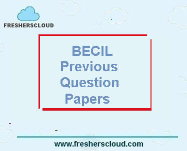BECIL Supervisor & Investigator Previous Question Papers
