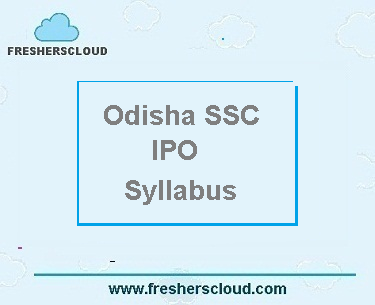 OSSC Industrial Promotion Officer Syllabus